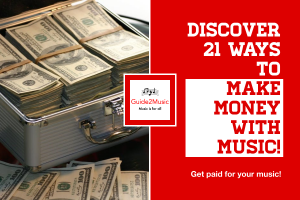 Discover 21 ways to make money with music!