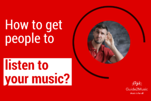 How to get people to listen to your music?