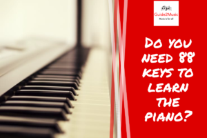 Do you need 88 keys to learn the piano?