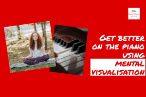 Get better on the piano using mental visualization!